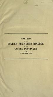 Cover of: Notes on the English pre-mutiny records in the United Provinces
