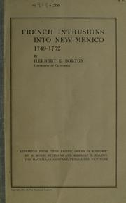 Cover of: French intrusions into New Mexico, 1749-1752