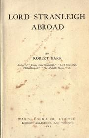 Cover of: Lord Stranleigh abroad by Robert Barr