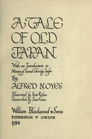 Cover of: A tale of old Japan: With an introd. in memory of Samuel Coleridge Taylor.  Illustrated by Kate Riches.  Transcribed by Joan Ewen.