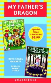 Cover of: My Father's Dragon: Books 1 and 2: #1 My Father's Dragon #2 Elmer and the Dragon
