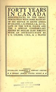 Cover of: Forty years in Canada: reminiscences of the great Northwest, with some account of his service in South Africa.