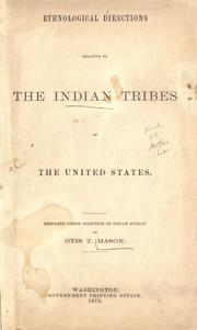 Cover of: Ethnological directions relative to the Indian tribes of the United States