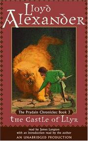 Cover of: The Prydain Chronicles Book Three: The Castle of Llyr (The Prydain Chronicles)