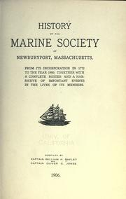 Cover of: History of the Marine society of Newburyport, Massachusetts, from its incorporation in 1772 to the year 1906 by William H Bayley