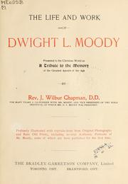 Cover of: The life and work of Dwight L. Moody