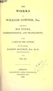 Cover of: Works, comprising his poems, correspondence, and translations: With a life of the author by the editor, Robert Southey.