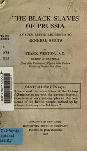 The black slaves of Prussia by Weston, Frank