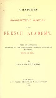 Cover of: Chapters of the biographical history of the French academy
