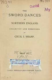 Cover of: The sword dances of northern England, together with the horn dance of Abbots Bromley