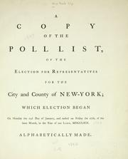 A copy of the poll list, of the election for representatives for the city and county of New-York by New York (N.Y.)