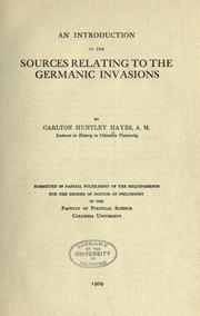 Cover of: An introduction to the sources relating to the Germanic invasions
