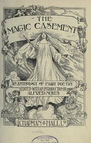 Cover of: The magic casement: an anthology of fairy poetry