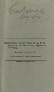 Cover of: Observations on the fishes of the tertiary shales of Green River, Wyoming Territory
