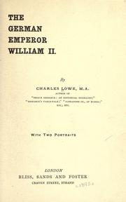 Cover of: The German emperor, William II