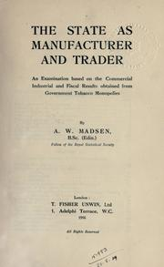 Cover of: The state as manufacturer and trader