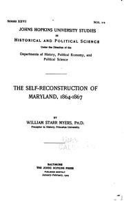 The self-reconstruction of Maryland, 1864-1867 by William Starr Myers