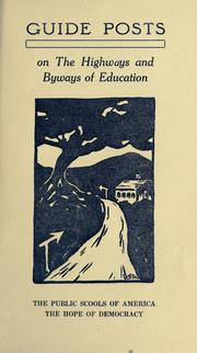 Cover of: Guide posts on the highways and byways of education