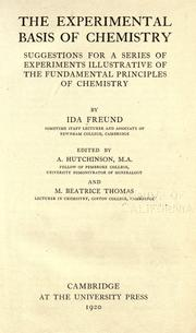 Cover of: The experimental basis of chemistry | Ida Freund