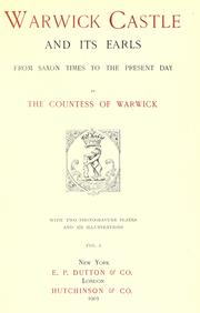 Cover of: Warwick castle and its earls: from Saxon times to the present day