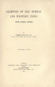 Cover of: Glimpses of old Bombay and western India, with other papers. by Douglas, James
