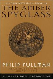 Cover of: The Amber Spyglass (His Dark Materials, Book 3) | Philip Pullman