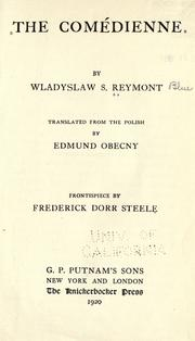Cover of: The com©Øedienne: Translated from Polish by Edmund Obecny. Frontispiece by Frederick Dorr Ste