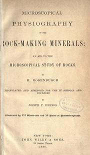 Cover of: Microscopical physiography of the rock-making minerals: an aid to the microscopical study of rocks |