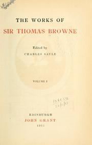Cover of: The works of Sir Thomas Browne