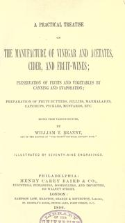 Cover of: A practical treatise on the manufacture of vinegar and acetates, cider, and fruit-wines |