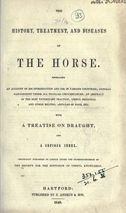 Cover of: The history, treatment, and diseases of the horse