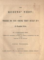 Cover of: The robins' nest; and where do you think they built it? by