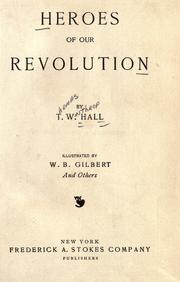Cover of: Heroes of our revolution | Tom Hall