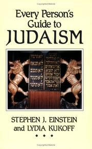 Cover of: Every Person's Guide to Judaism | Stephen J. Einstein and Lydia Kukoff, Stephen J. Einstein