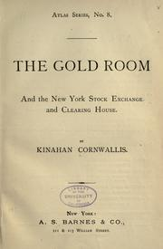 Cover of: The gold room and the New York Stock Exchange and Clearing House