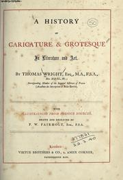 Cover of: A history of caricature & grotesque in literature and art | Wright, Thomas