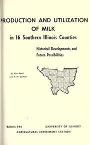 Cover of: Production and utilization of milk in 16 southern Illinois counties