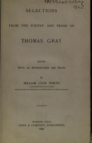 Cover of: Selections from the poetry and prose of Thomas Gray