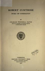 Robert Curthose, Duke of Normandy by Charles Wendell David