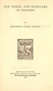 Cover of: Old maids, and Burglars in paradise