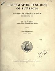 Cover of: Heliographic positions of sun-spots observed at Hamilton College from 1860-1870