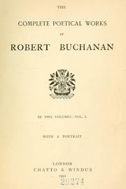 Cover of: The complete poetical works of Robert Buchanan