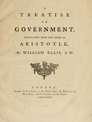 Cover of: A treatise on government | translated from the Greek of Aristotle. By William Ellis.
