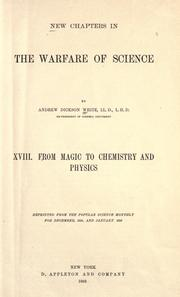 Cover of: New chapters in the warfare of science, XVIII: From magic to chemistry and physics