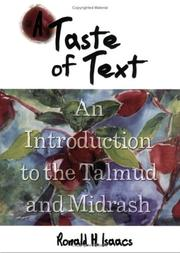 Cover of: A taste of text: an introduction to the Talmud and Midrash