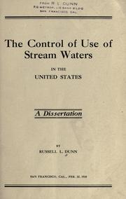 Cover of: The control of use of stream waters in the United States