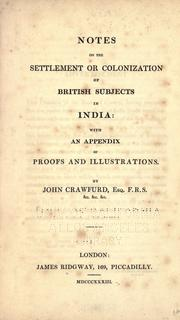 Cover of: Notes on the settlement or colonization of British subjects in India