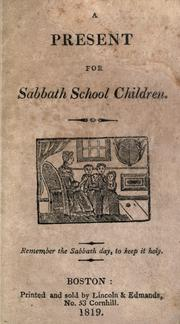 Cover of: A Present for Sabbath school children by