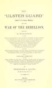 "Cover of: The "" Ulster guard"" (20th N. Y. State militia) and the War of the Rebellion by Gates, Theodore B."