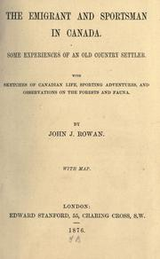 The emigrant and sportsman in Canada by John J. Rowan